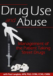 Image of Drug Use and Abuse: Management of the Patient Taking Street Drugs