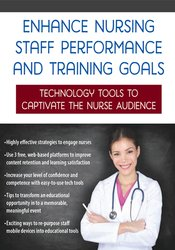 Image of Enhance Nursing Staff Performance and Training Goals: Technology Tools