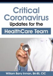 Image of Critical Coronavirus Updates for the Healthcare Team: Presented by a C