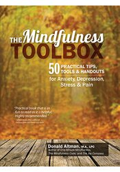 Image of The Mindfulness Toolbox: 50 Practical Tips, Tools & Handouts for Anxie