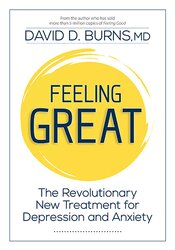 Image of Feeling Great: Help Clients CHANGE the Way They FEEL with David Burns,