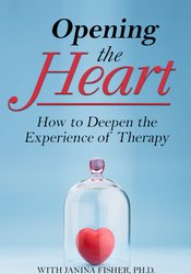 Image of Opening the Heart: How to Deepen the Experience of Therapy