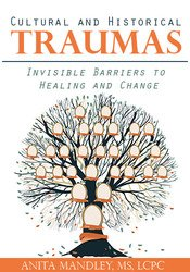 Image of Cultural and Historical Traumas: Invisible Barriers to Healing and Cha