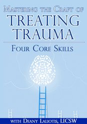 Image ofMastering the Craft of Treating Trauma: Four Core Skills