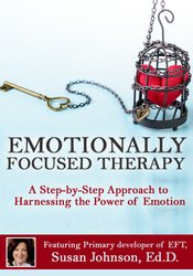 Image ofEmotionally Focused Therapy: A Step-by-Step Approach to Harnessing the