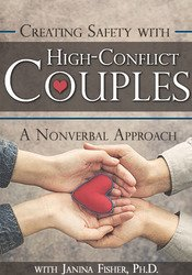 Image of Creating Safety with High-Conflict Couples: A Nonverbal Approach