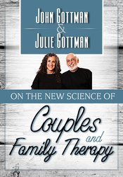 Image ofJohn Gottman & Julie Gottman on the New Science of Couples and Family
