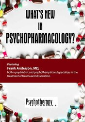 What's New in Psychopharmacology?