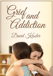 Image of Grief and Addiction