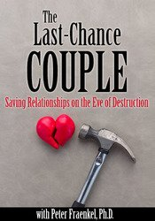 Image ofThe Last-Chance Couple: Saving Relationships on the Eve of Destruction
