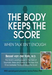 The Body Keeps the Score: When Talk Isn't Enough *Pre-Order*