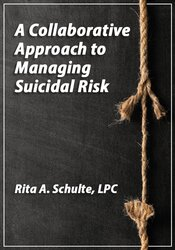 Image of A Collaborative Approach to Managing Suicidal Risk