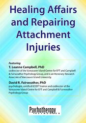 Image of Healing Affairs and Repairing Attachment Injuries