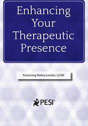Image of Enhancing Your Therapeutic Presence