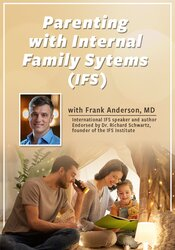 Image of Parenting with Internal Family Systems (IFS)