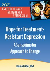Hope for Treatment-Resistant Depression: A Sensorimotor Approach to Change 1