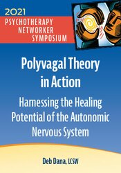 Polyvagal Theory in Action: Harnessing the Healing Potential of the Autonomic Nervous System 1