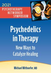 Psychedelics in Therapy: New Ways to Catalyze Healing 1