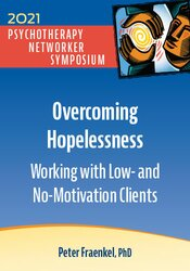 Overcoming Hopelessness: Working with Low- and No-Motivation Clients 1