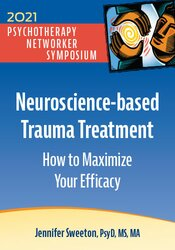 Neuroscience-based Trauma Treatment: How to Maximize Your Efficacy 1