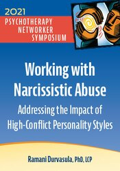 Working with Narcissistic Abuse: Addressing the Impact of High-Conflict Personality Styles 1