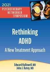 Rethinking ADHD: A New Treatment Approach 1