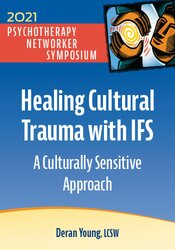 Healing Cultural Trauma with IFS: A Culturally Sensitive Approach 1