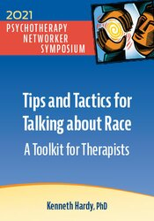 Tips and Tactics for Talking about Race: A Toolkit for Therapists 1