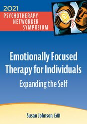 Emotionally Focused Therapy for Individuals: Expanding the Self 1