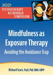 Mindfulness as Exposure Therapy: Avoiding the Avoidance Trap 1