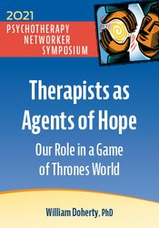 Therapists as Agents of Hope: Our Role in a Game of Thrones World 1