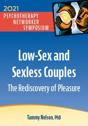Low-Sex and Sexless Couples: The Rediscovery of Pleasure 1