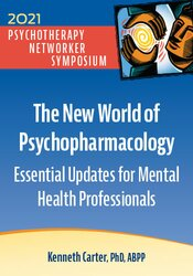 The New World of Psychopharmacology: Essential Updates for Mental Health Professionals 1