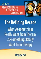 The Defining Decade: What 20-somethings Really Want from Therapy 1