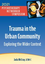 Trauma in the Urban Community: Exploring the Wider Context 1