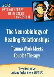 The Neurobiology of Healing Relationships: Trauma Work Meets Couples Therapy 1