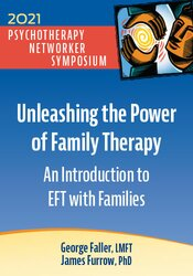 Unleashing the Power of Family Therapy: An Introduction to EFT with Families 1