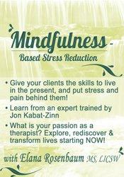 Mindfulness Based Stress Reduction 1