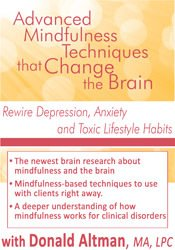 Advanced Mindfulness Techniques that Change the Brain: Rewire Depression, Anxiety and Toxic Lifestyle Habits 1