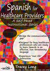Spanish for Healthcare Providers: A Self-Paced Instructional Series 1