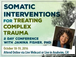 Somatic Interventions for Trauma with Janina Fisher