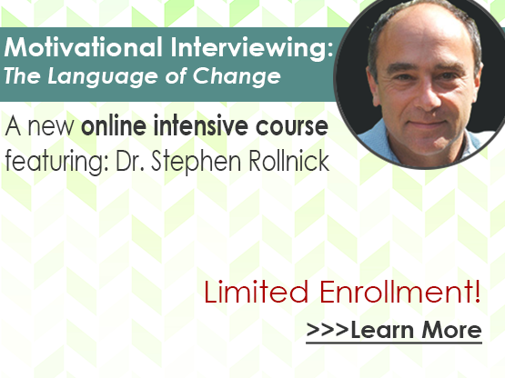 New Online Course - Motivational Interviewing with Dr. Stephen Rollnick