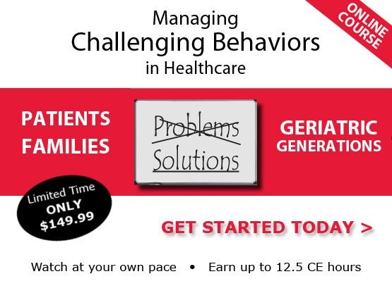 New Online Course - Challenging Patient and Family Behaviors in Healthcare
