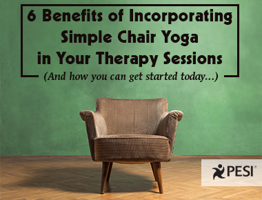 6 Benefits of Simple Chair Yoga