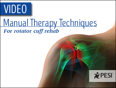 Manual Therapy Techniques for Rotator Cuff Rehab