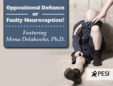 Oppositional Defiance or Faulty Neuroception?