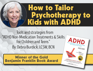 How to Tailor Psychotherapy to Kids with ADHD