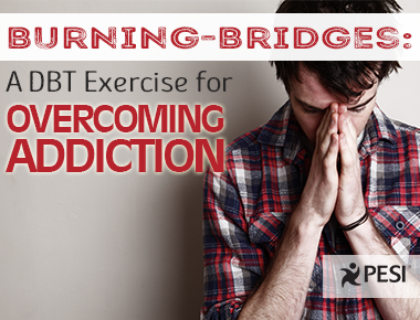 Dialectical Behavior Therapy (DBT) For Addictions