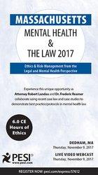 Massachusetts Mental Health & The Law 2017: Ethics & Risk-Management f