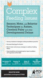 Complex Feeding Issues: Sensory, Motor, and Behavior Techniques for Au